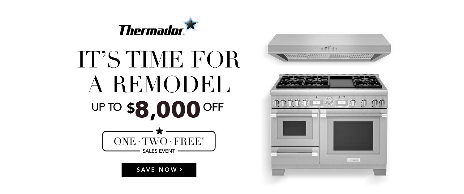 Thermador One Two Free, save up to $8000